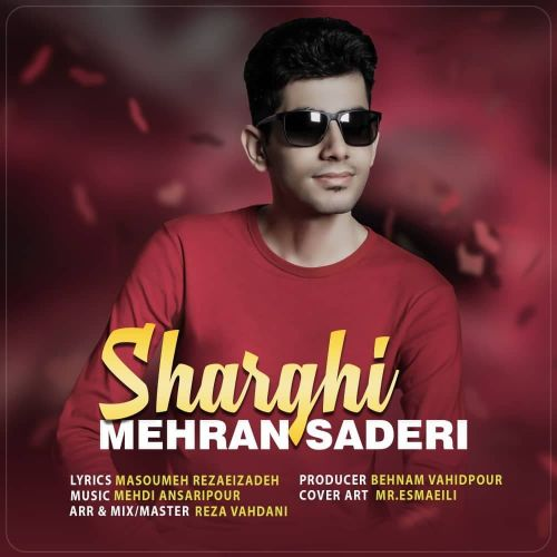 دانلود موزیک جدید مهران صادری شرقی
