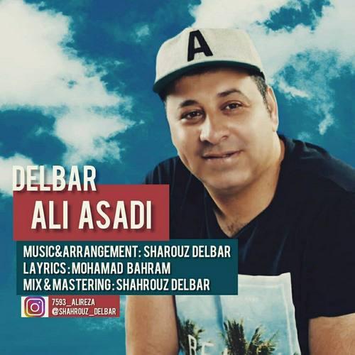 دانلود موزیک جدید علی اسدی دلبر