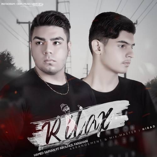 دانلود موزیک جدید حامد سروان و ابولفظل فراهانی ریلکس
